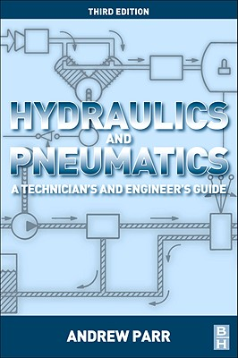 Hydraulics and Pneumatics By Parr, Andrew