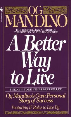 A Better Way to Live By Mandino, Og